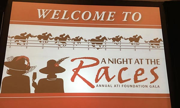 ATI Foundation's A Night at the Races –  Fundraising Gala